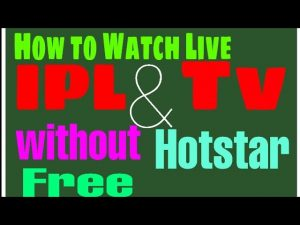 How To Watch Live Cricket and Live TV without HOTSTAR and JIO TV At Free